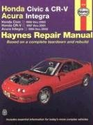 Honda Civic and CR-V, Acura Integra, 1994-2000, Honda Civic 1996-2001, Honda CR-V 1997-2001(Haynes M