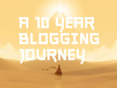 The 10 Year Blogging Journey